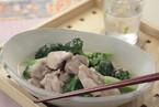 鶏肉とブロッコリーの塩煮込み